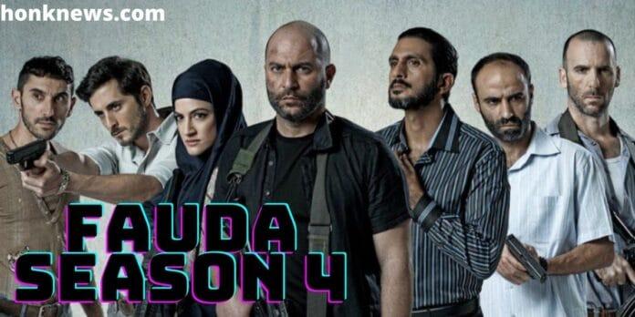 Fauda Season 4: When It Is Coming?