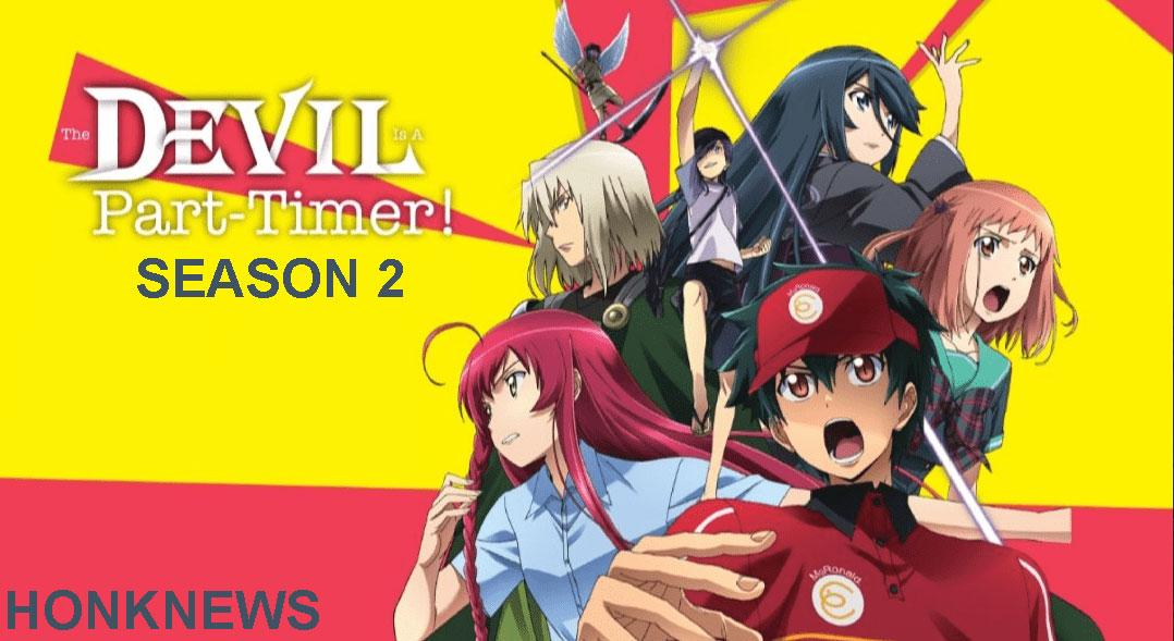 The Devil is a Part Timer season 2: Cast, Plot and Release Date - Honk News
