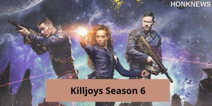 Killsjoy Season 6