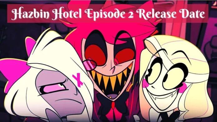 Hazbin Hotel Episode 2