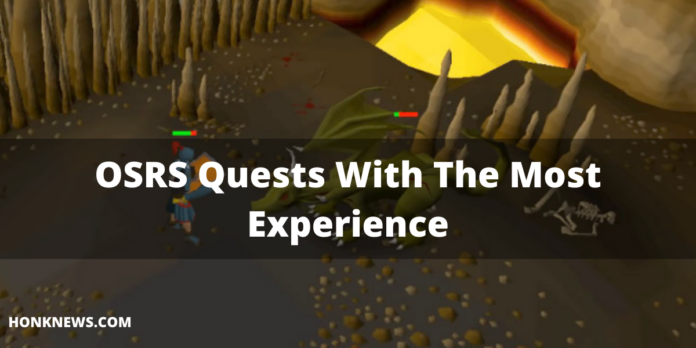 OSRS Quests With The Most Experience