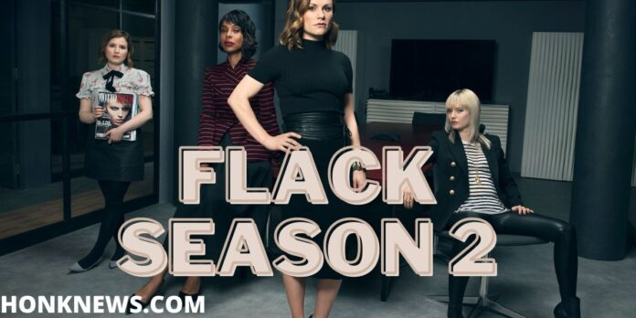 Flack Season 2: Let Us Talk About the Series