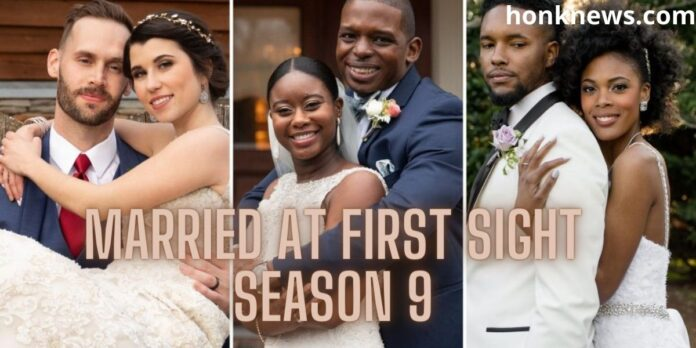 Married At First Sight Season 9: Let Us Know More