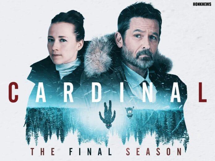 Cardinal Season 4