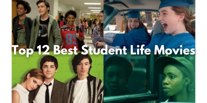 Top 12 Best Student Life Movies
