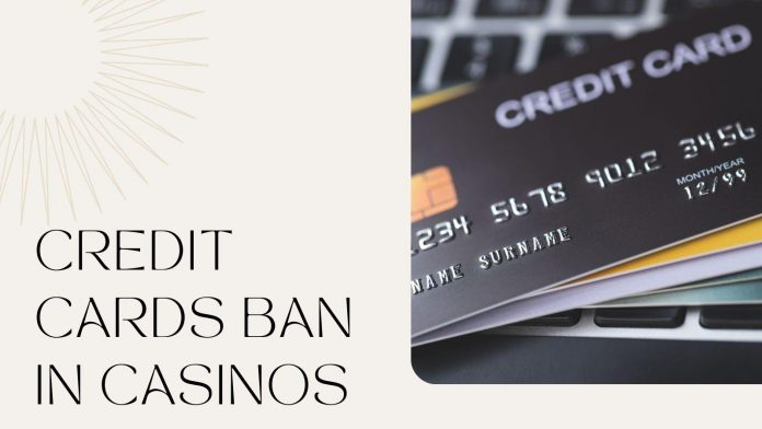Credit Cards Ban in Casinos: Advantages for Players